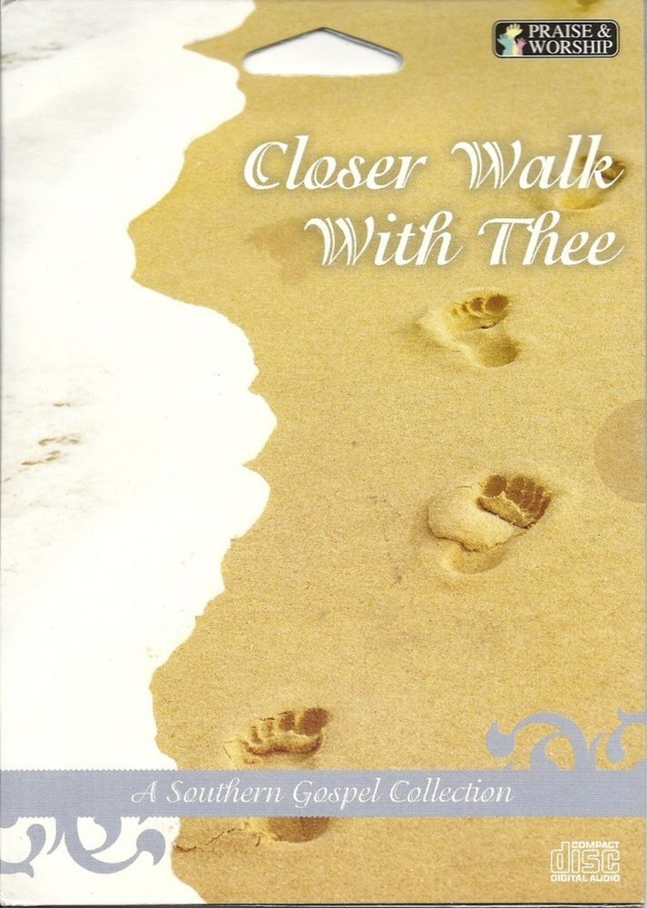 CLOSER WALK WITH THEE PRAISE AND WORSHIP SOUTHERN GOSPEL COLLECTION OF MUSIC CD #SouthernGospel