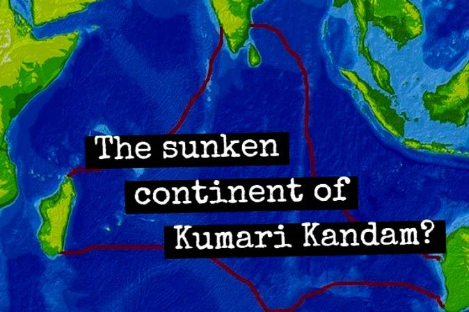 The Lost Continent of Kumari Kandam                                                                                                                                                                                 More