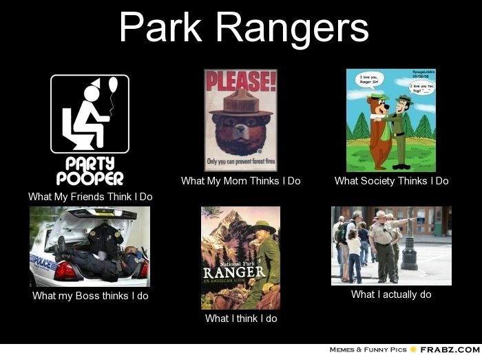 they actually do a lot around the park, but this is still funny