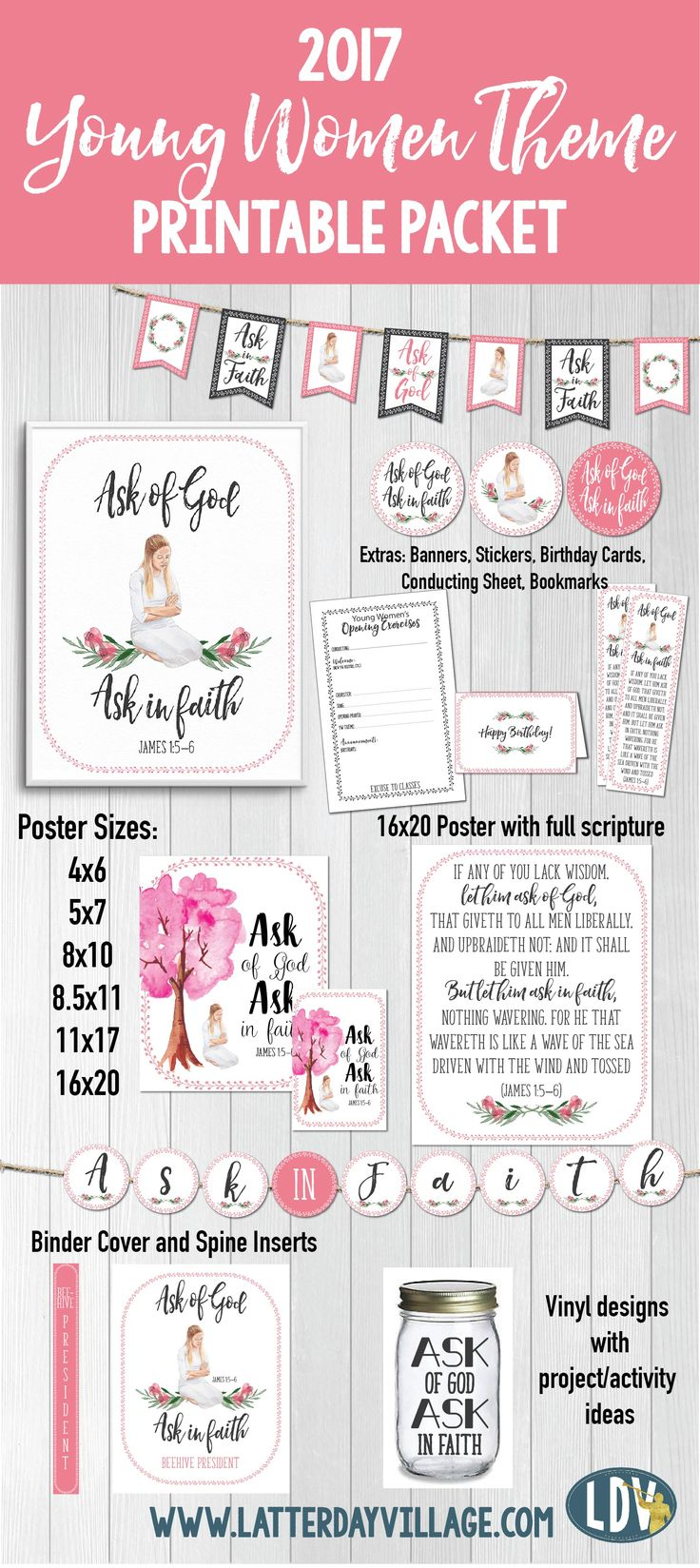 2017 Young Women Theme Printable Packets! Includes posters, bookmarks, banners, binder covers, vinyl designs, activity ideas, and more! www.LatterDayVillage.com