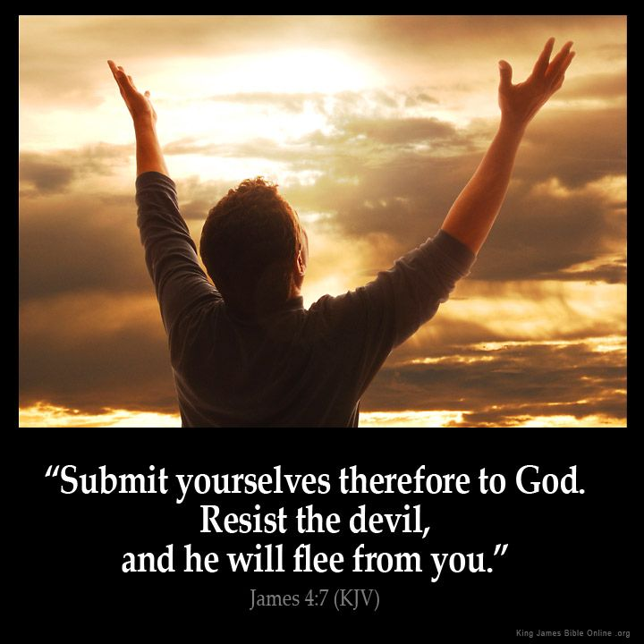 James 4:7  Submit yourselves therefore to God. Resist the devil and he will flee from you.  James 4:7 (KJV)  from King James Version Bible (KJV Bible) http://ift.tt/1Ozz1q0  Filed under: Bible Verse Pic Tagged: Bible Bible Verse Bible Verse Image Bible Verse Pic Bible Verse Picture Daily Bible Verse Image James 4:7 King James Bible King James Version KJV KJV Bible KJV Bible Verse Pic Picture Verse         #KingJamesVersion #KingJamesBible #KJVBible #KJV #Bible #BibleVerse #BibleVerseImage…