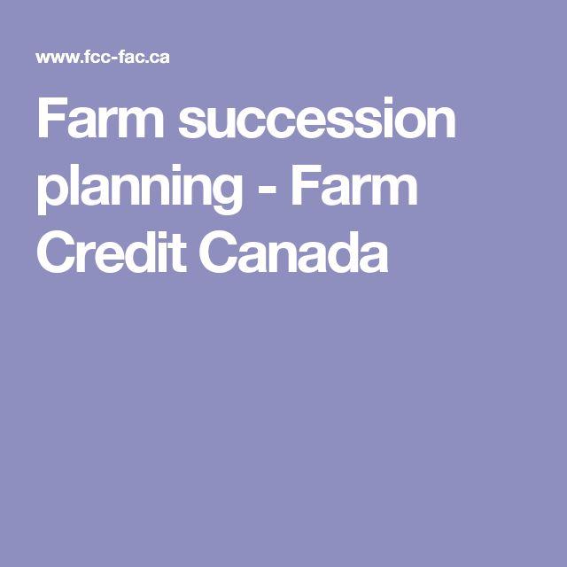 Farm succession planning - Farm Credit Canada