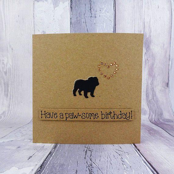 British Bulldog birthday card Handmade birthday card Funny