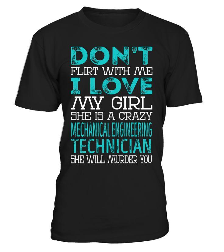 Mechanical Engineering Technician - Crazy Girl #MechanicalEngineeringTechnician