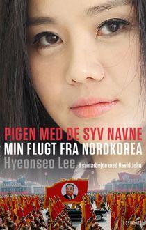 Pigen med de syv navne a book by Hyeonseo Lee — Bookmate