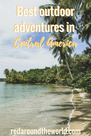 Best outdoor adventures in Central America