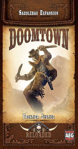 DOOMTOWN RELOADED: FRONTIER JUSTICE