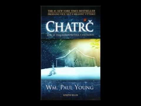 William Paul Young - Chatrč (AudioKniha)