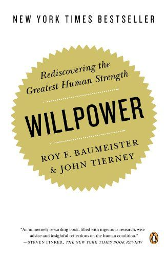 Willpower. The book that defines exactly what willpower is and how to make the most of this precious resource. Part of: top 175 Habit Books: http://www.developgoodhabits.com/175-top-habit-books/ #book #books #ebooks #nonfiction
