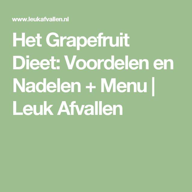 Het Grapefruit Dieet: Voordelen en Nadelen + Menu | Leuk Afvallen