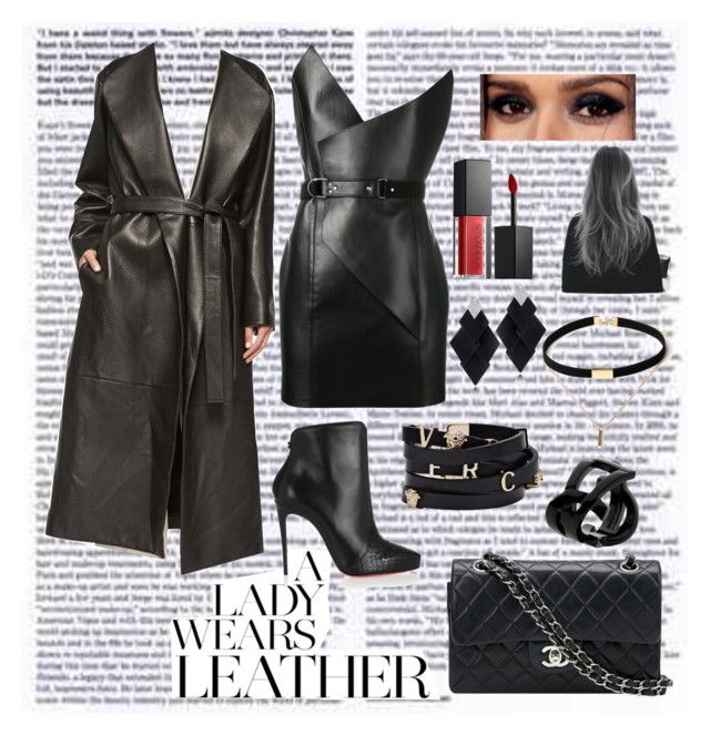 """All Leather"" by real-21c on Polyvore featuring Christian Louboutin, The Row, Yves Saint Laurent, Roberto Demeglio, Chanel, Smashbox, Shades of Grey by Micah Cohen and Versace"