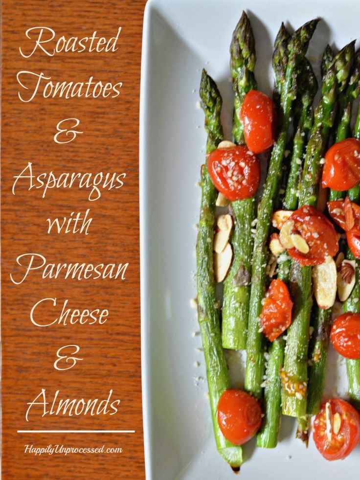 Roasted Tomatoes And Asparagus With Parm Cheese And