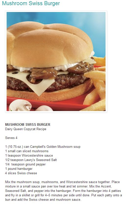 MUSHROOM SWISS BURGER Dairy Queen Copycat Recipe