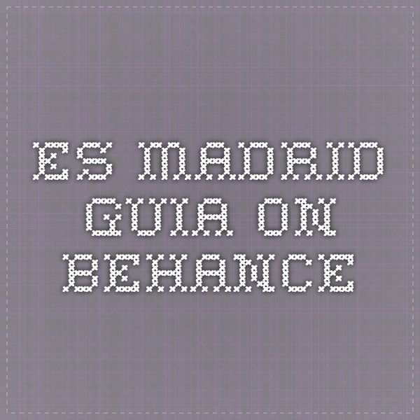 ES MADRID GUIA on Behance