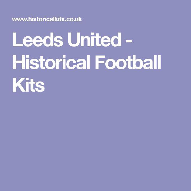 Leeds United - Historical Football Kits