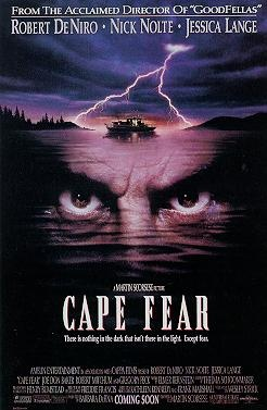 cape fear...one of the creepiest movies I've ever seen!