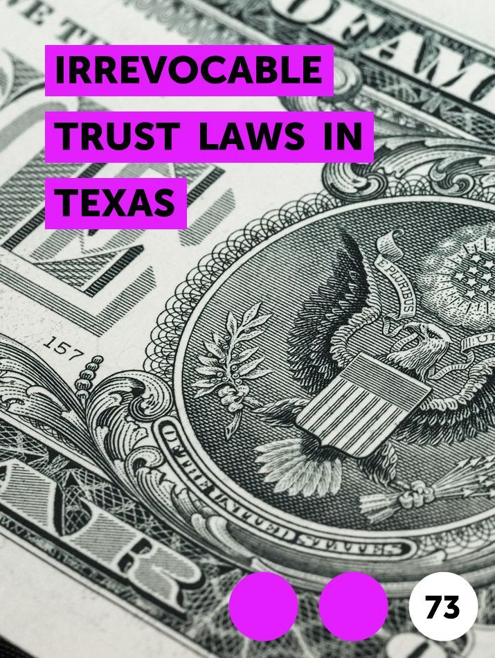 Irrevocable Trust Laws In Texas In 2020 How To Get Scholarships Credit Score Credit Reporting Agencies