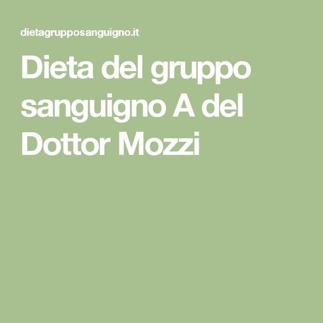 Dieta del gruppo sanguigno A del Dottor Mozzi