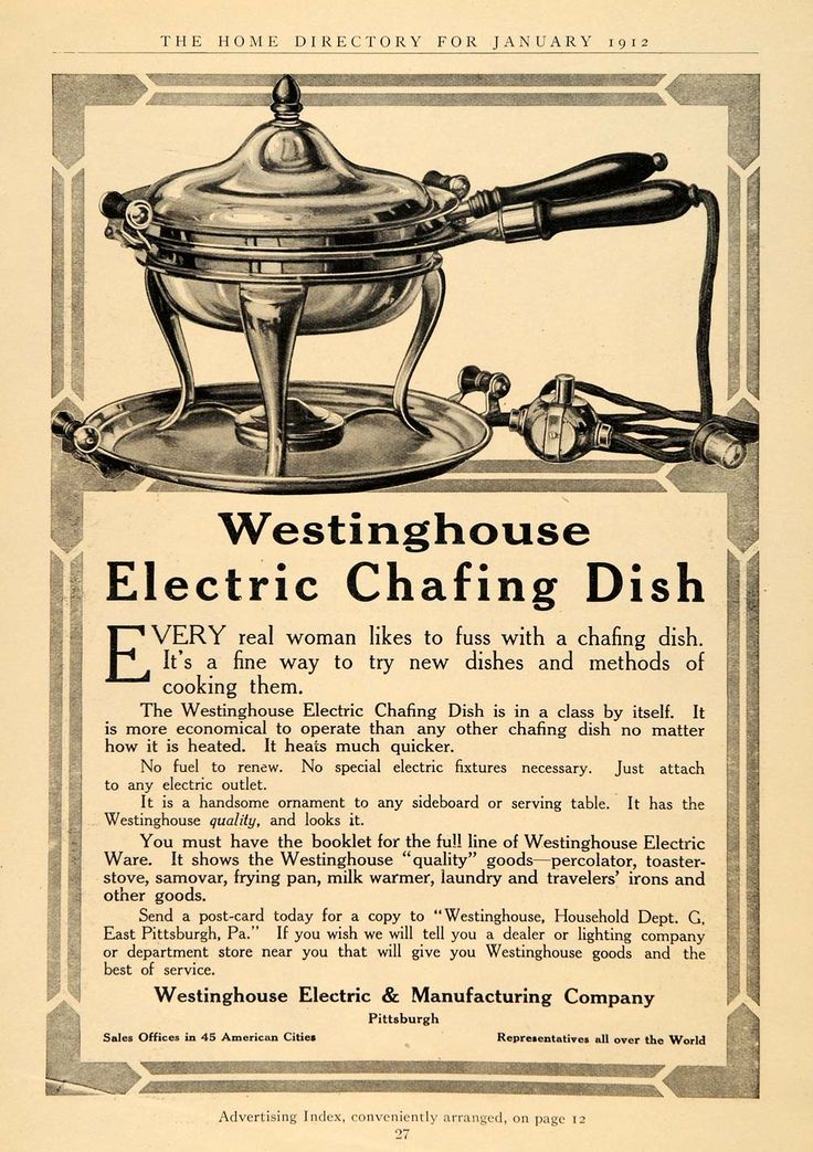 1912 Ad Westinghouse Electric Chafing Dish Cooking