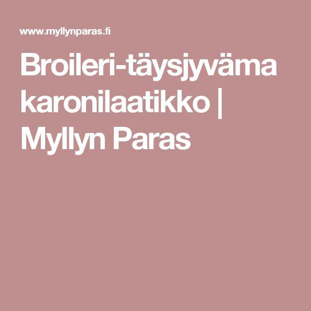 Broileri-täysjyvämakaronilaatikko   Myllyn Paras