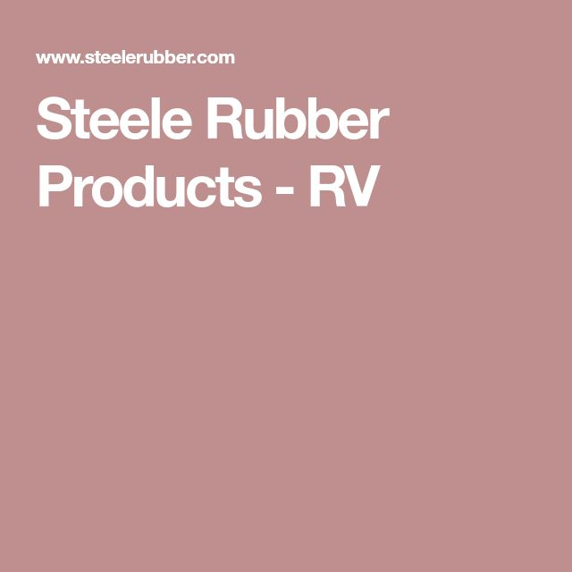 Steele Rubber Products - RV