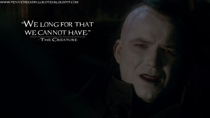 John: We long for that we cannot have. | Penny Dreadful Quotes
