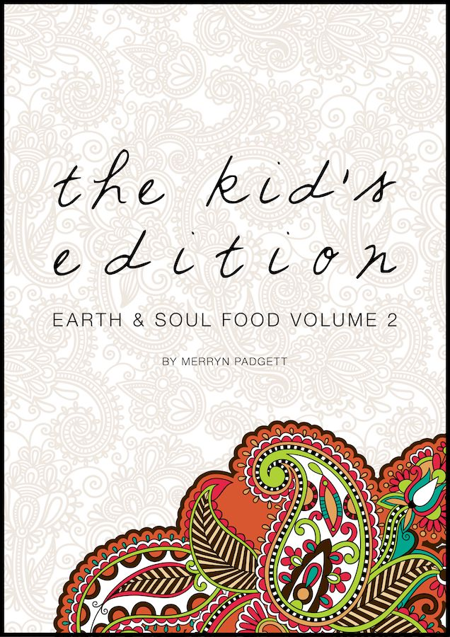 Earth & Soul Food Volume Two: The Kid's Edition Launch date > 24 August 2014.