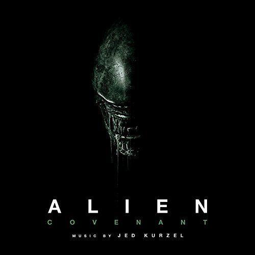 Jed Kurzel - Alien Covenant (Original Motion Picture Soundtrack) (2017)