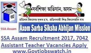 SSA Assam Recruitment 2017, 7042 Assistant Teacher Vacancies Apply Online, Assam Teachers Recruitment 2017, Assam SSA Teacher Vacancy Application Form