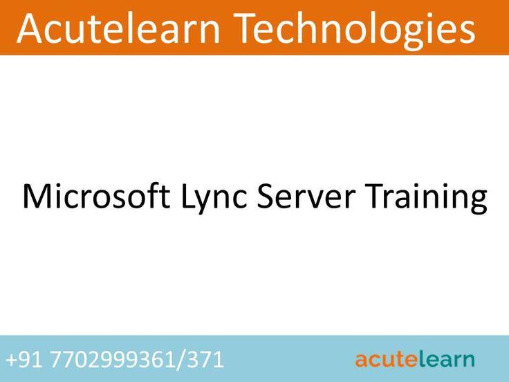 Microsoft Lync Server Training | Microsoft Lync Server Online Training | Microsoft Lync Server Training in Hyderabad