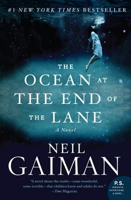 The Ocean at the End of the Lane | Wonderful Magical Realism/Adult Fairytale. Loved this book.