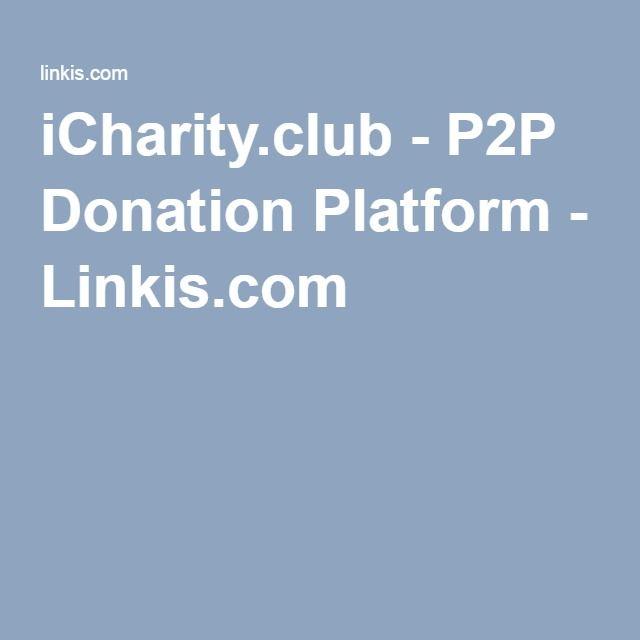 iCharity.club - P2P Donation Platform - Linkis.com