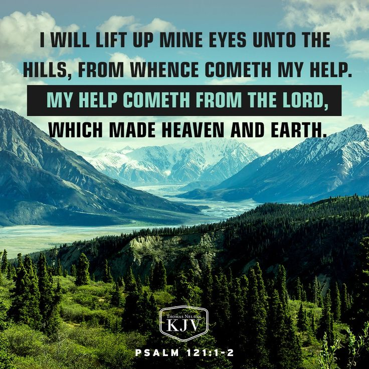 KJV Verse of the Day: Psalm 121:1-2