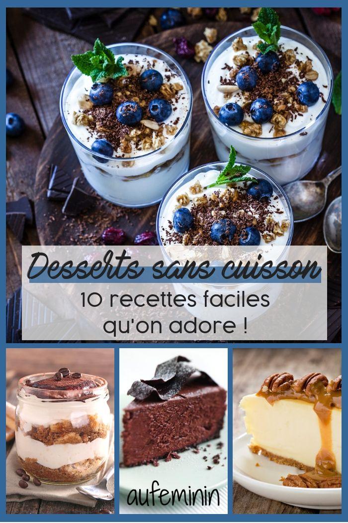 10 Desserts Qui N Ont Pas Besoin De Cuisson Pour Etre Diablement Bons Desserts Sans Cuisson Repas Sans Cuisson Recette Dessert