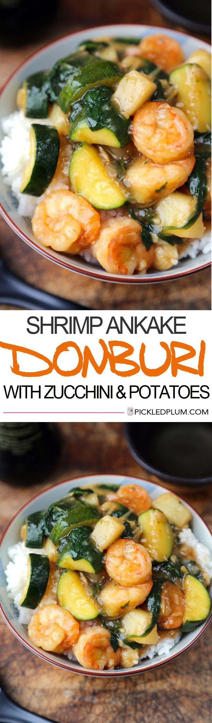 Shrimp Ankake Donburi (with zucchini and potatoes) Japanese Recipe -http://www.pickledplum.com/shrimp-ankake-donburi-recipe/