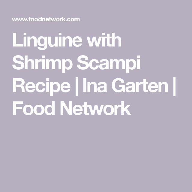 Linguine with Shrimp Scampi Recipe | Ina Garten | Food Network