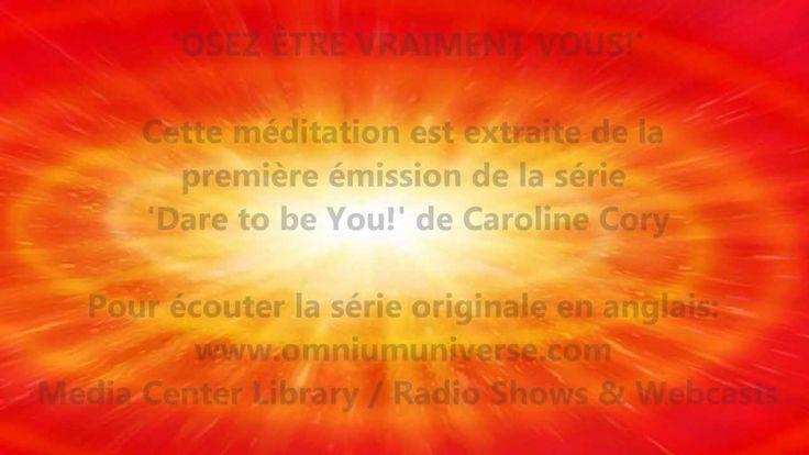 Méditation guidée pour 'Vous souvenir de votre Être véritable' Guidée par Caroline Cory Omnium Universe (21 min 43s)