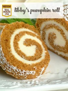 Libbys Pumpkin Roll- My favorite! Making some of these tonight!