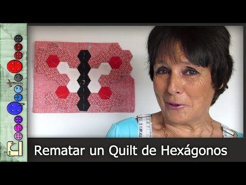 Cómo rematar un Quilt de Hexágonos (Patchwork) [Tutorial] - YouTube