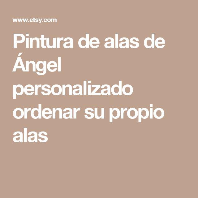 Pintura de alas de Ángel personalizado ordenar su propio alas