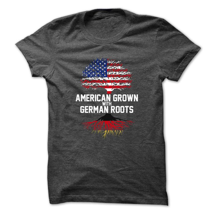 GERMAN ROOTSShirt available only on this site.Buy it now!AMERICAN GROWN,GERMAN ROOTS,TREE OF LIFE ,ROOTS,USA FLAG,GERMAN,GERMAN FLAG,