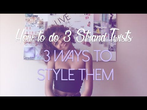 Best 3 Strand Twist Out!!! How to Do 3 Strand Twists + 3 Ways to Style Them | AsToldByKira - YouTube