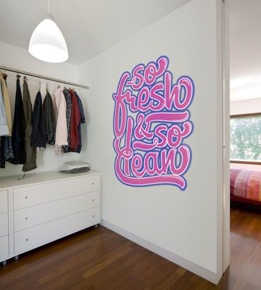 Streetwallz - So fresh Wall decal, $80.00 (http://www.streetwallz.com/so-fresh-wall-decal/)