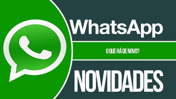 Conheça as novidades da última atualização do WhatsApp