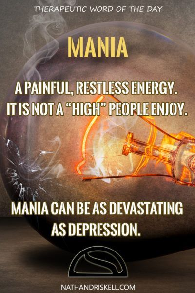 Mania, a component of Bipolar Disorder, is the period of high energy. Often Mania is characterized by impulsiveness and restlessness. Mania can be devastating, as suicidal thoughts can be acted upon.  #mania #bipolar #stress http://nathandriskell.com
