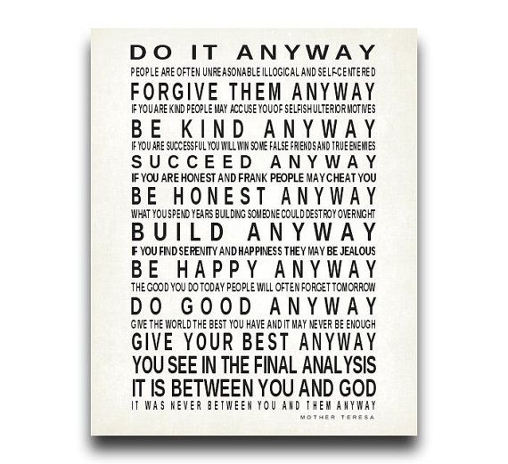 Do It Anyway Quote By Mother Teresa Print 16x20 Typography