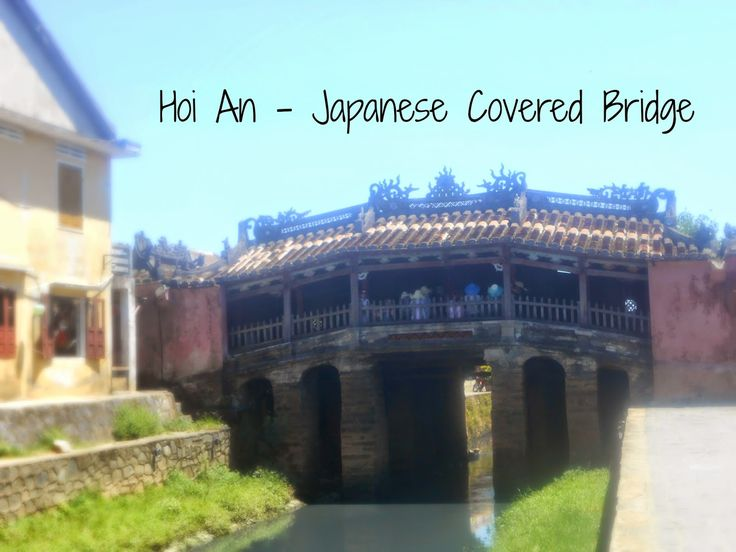 Everyone Wants To Smile: Travelling around Vietnam; Beautiful Hoi An
