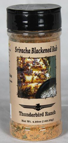 Sriracha Blackened Rub, 4.95oz – Thunderbird Ranch Gourmet Foods