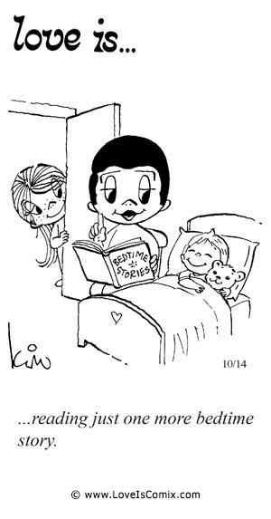 Love Is... reading just one more bedtime story.