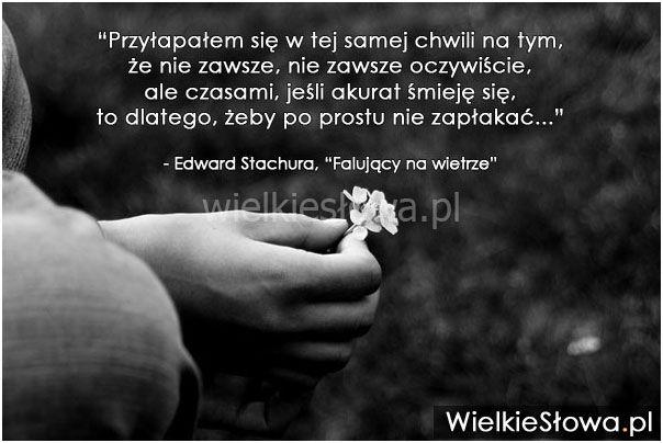 Przyłapałem się w tej samej chwili na tym... #Stachura-Edward, #Uśmiech-i-śmiech